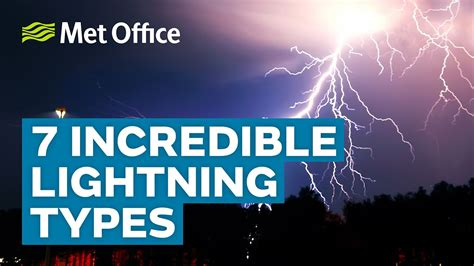 different types of lighting in 7 lightning types amazing weather