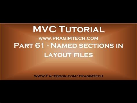 part 59 layout view in mvc part 61 named sections in layout files in mvc youtube