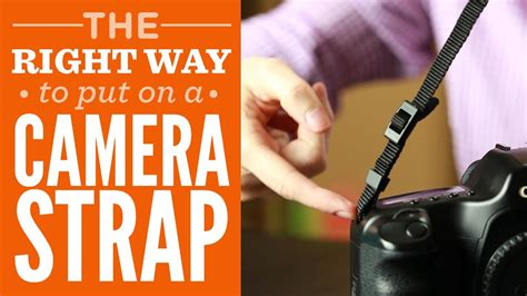 how to put on a camera strap the right way youtube