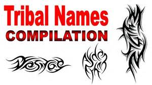 tribal names tattoo designs compilation by jonathan