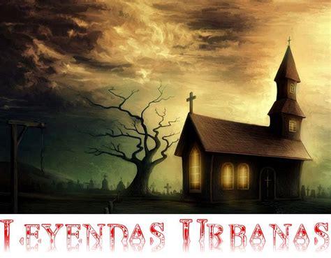 imagenes de leyendas urbanas de terror leyendas urbanas argentinas taringa