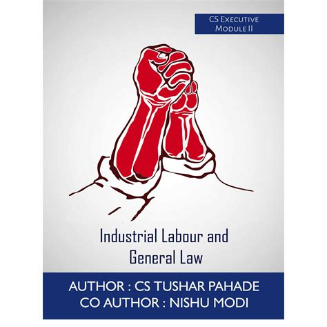 Industrial Relations And Labour Laws Mba Notes by Industrial Labour And General By Cs Tushar Pahade
