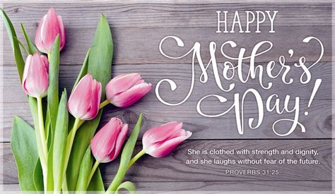 mothers day greetings happy mother s day proverbs 31 25 ecard free mother s
