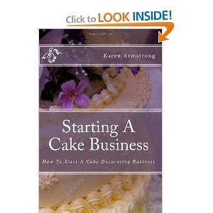 how to start a cake decorating business from home your cupcake or cake decorating business plan and market