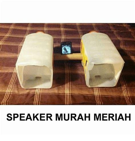 Speaker Aktif Murah Meriah speaker murah meriah language meme on sizzle