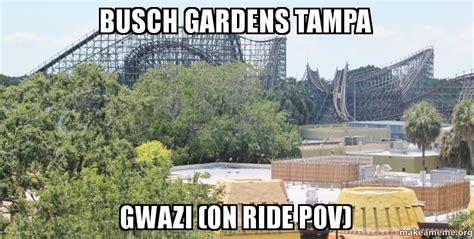 Busch Gardens Login by Busch Gardens Ta Gwazi On Ride Make A Meme