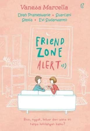buku friend zone alert penulis vanesa marcella penerbit bentang pustaka kategori toko buku