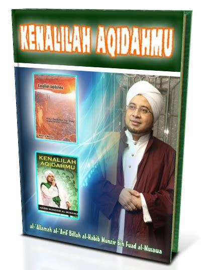 Tahlil Dan Kenduri Tradisi Santri Dan Kiai H M Madchan Anies ebook islami gratis kenalilah aqidahmu karangan al allamah al arif billah habib munzir al