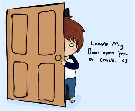 Keep Door Open by No 1 Leave Door Open By Ktechnicolour On Deviantart