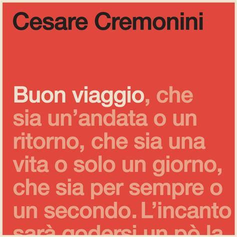 testo marmellata 25 cesare cremonini testi canzone cesare cremonini buon viaggio lyrics musixmatch