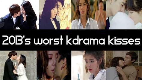 recommended film drama korea top 8 worst korean drama kisses of 2013 top 5 fridays