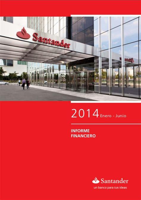santander bank mönchengladbach santander platz 1 informe financiero 2t14 banco santander