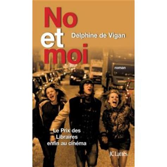 libro no et moi litt 233 rature fran 231 aise no et moi delphine de vigan epub achat ebook achat prix fnac
