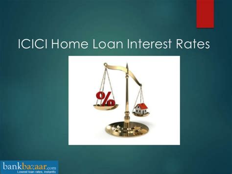 icici housing loan interest rate icici bank home loan interest rates