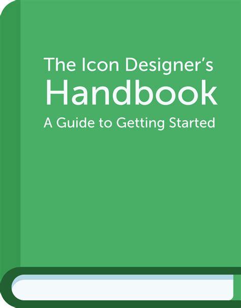 icon design handbook the icon designer s handbook kyle adams design