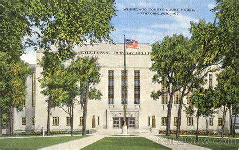 winnebago court house winnebago county court house oshkosh wi