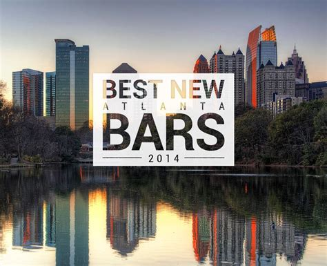 best bars in atlanta to drink at right now beverage