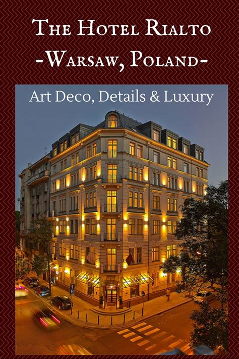 Hotel Warsaw Poland Europe rialto hotel warsaw deco luxury travel greece