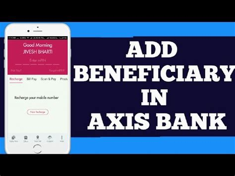 axis bank net banking app axis bank add payee in mobile banking how to add