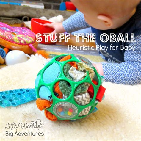 new year 2016 activities for babies stuff the oball heuristic play activity for babies