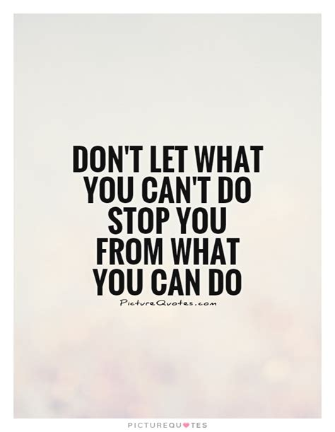 what do you do if your can t limitation quotes limitation sayings limitation picture quotes