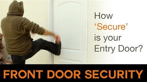 front door security how secure is your door