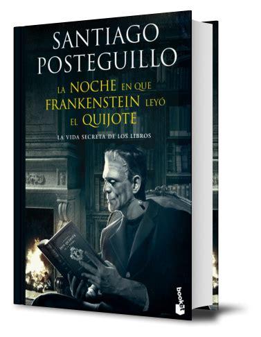 la noche en que frankestein leyo el quijote pdf 7 de julio book