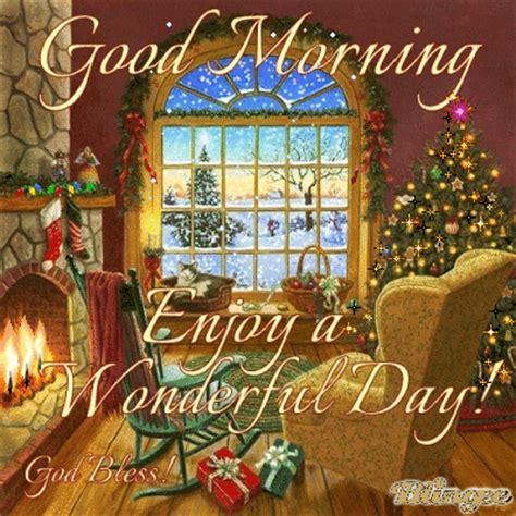 good morning enjoy  wonderful christmas day holidays christmas merry good morning