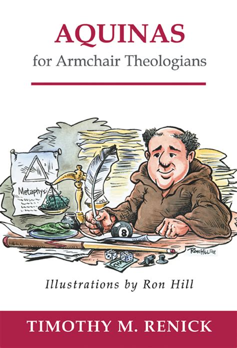 armchair theologian aquinas for armchair theologians paper timothy m renick