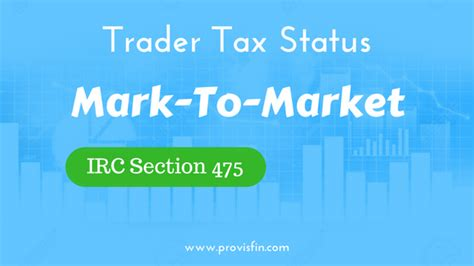 irs section 475 mark to market accounting provision