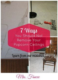 if you have popcorn ceiling that is covered in paint or