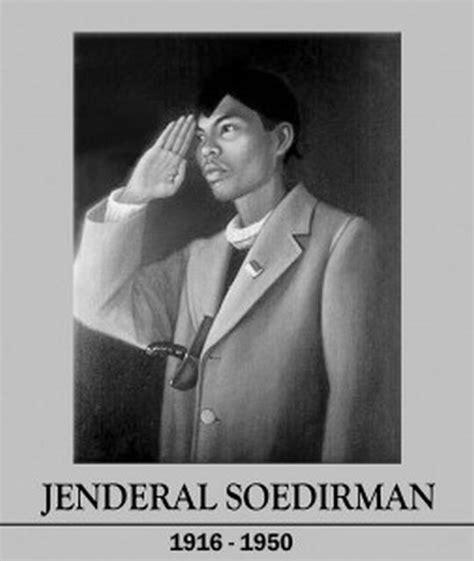 film panglima besar jenderal sudirman biografi singkat tokoh sudirman jenderal besar pejuang