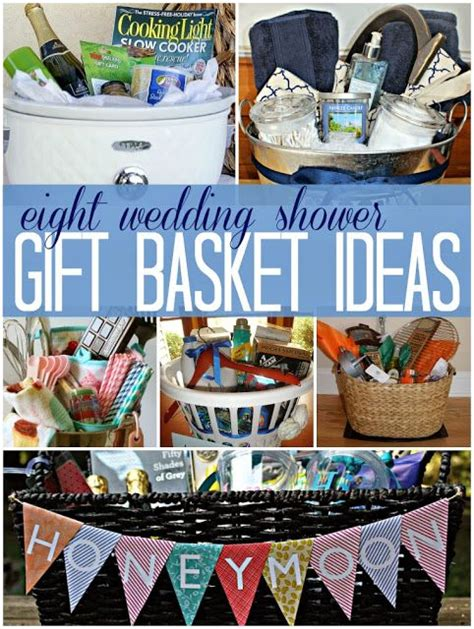 do it yourself bridal shower gift baskets 8 wedding bridal shower gift basket ideas a great way to incorporate registry items with an