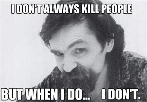 Charles Manson Meme - charles manson insane in the brain pinterest