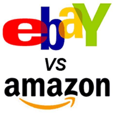 amazon vs ebay selling on ebay vs amazon which is better
