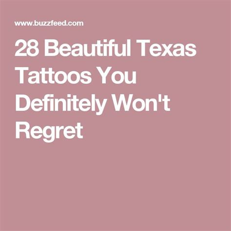 tattoo quotes you won t regret best 25 texas tattoos ideas on pinterest state tattoos