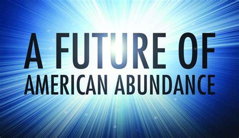 Mba In Abundance by A Future Of American Abundance U S Chamber Of Commerce