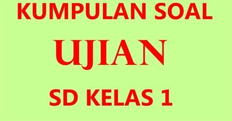 Ktsp Buku Kerja Tematik Bahasa Indonesia Sd Kelas 1 Hilda Erlangga soal uts bahasa indonesia kelas 1 sd mi semester 1 kurikulum ktsp kumpulansoal7
