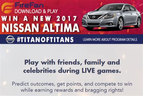 Nissan Titan Sweepstakes - firefan nissan titan of titans nissan altima sweepstakes