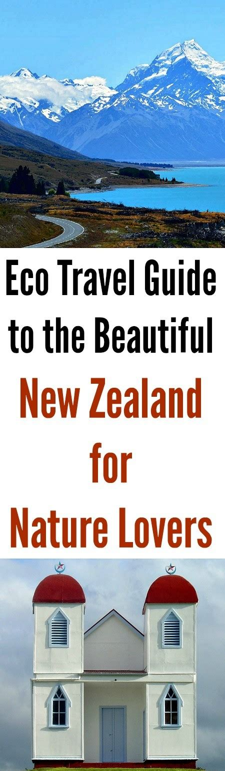new zealand travel guide the 30 best tips for your trip to new zealand the places you to see books eco travel guide to the beautiful new zealand for nature