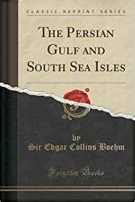 southern arabia classic reprint books the gulf and south sea isles classic reprint