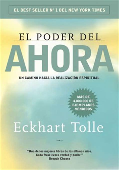 libro el poder del ahora el poder del ahora por tolle eckhart 9789502805924 c 250 spide com