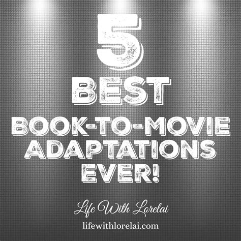 Popular Book To Adaptations Reading 5 Best Book To Adaptations With Lorelai