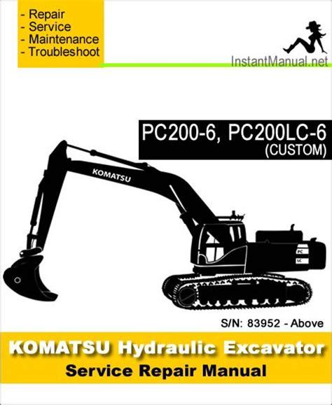 Service Manual Komatsu Excavator Pc200 6 Pc200lc 6 Pc220lc 6 250lc6 Komatsu Pc200 6 Pc200lc 6 Custom Hydraulic Excavator