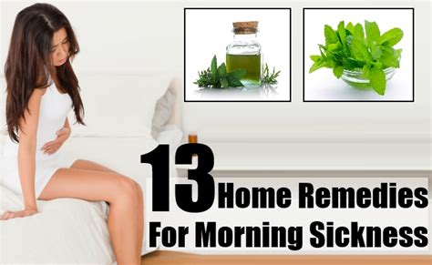 13 home remedies for morning sickness how to cure