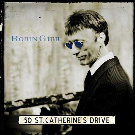 St Chaterine 50 recordings robin gibb