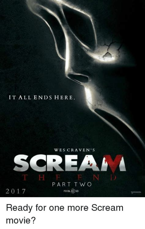 Scream Movie Meme - it all ends here wes craven s soreamma part two 2017 reald