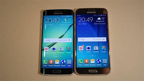 Samsung S6 Vs S6 Edge Samsung Galaxy S6 Vs Samsung Galaxy S6 Edge On