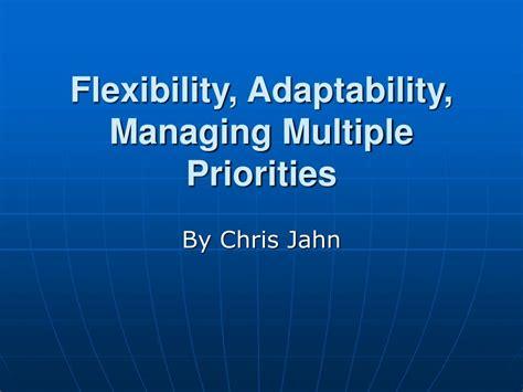 ppt flexibility adaptability managing priorities powerpoint presentation id 335491