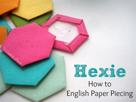 How To Make Paper Pieces - paper piecing hexies the sewing loft